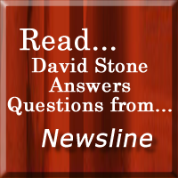 Read David Stone answers questions from Newsline!